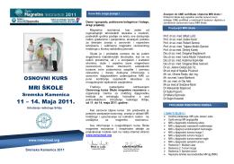 MRI ŠKOLE 11 – 14. Maja 2011.