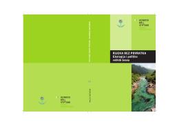 Rijeka bez povratka – Ekologija i politika velikih - zeleni