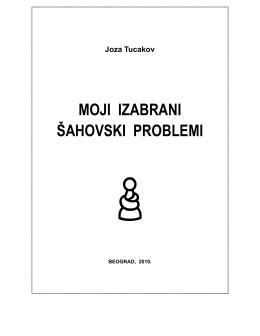 Joza Tucakov MOJI IZABRANI ŠAHOVSKI PROBLEMI