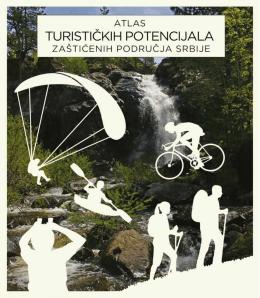 Atlas turističkih potencijala zaštićenih područja Srbije