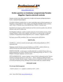Kratko uputstvo za instalaciju i programiranje Paradox Magellan i