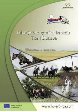 Jahanje bez granica između Tise i Dunava