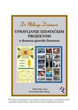 Dr Milivoje Došenović UPRAVLJANJE IZDAVAČKIM PROJEKTOM