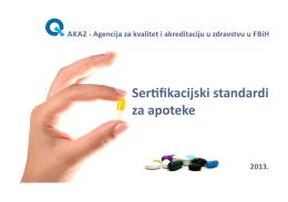 Sertifikacijski standardi za apoteke (maj 2013.)