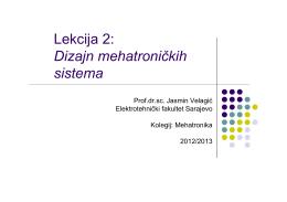 Lekcija 2: Dizajn mehatroničkih Dizajn mehatroničkih sistema
