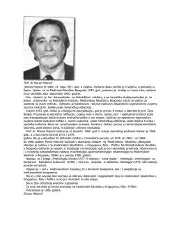 Prof. dr Stevan Popović Stevan Popović je rođen 14. maja 1921. god