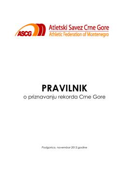 Pravilnik o priznavanju rekorda Crne Gore 2013