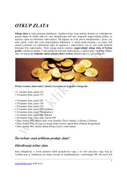više informacija saznajte ovdje... - Najpovoljniji otkup zlata i srebra u