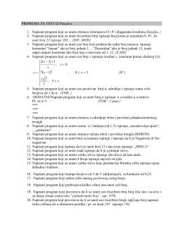 PRIPREMA ZA TEST IZ Pascal-a 1. Napisati program koji za unetu