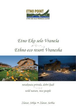 Etno Eko selo Vraneša Ethno eco resort Vranesha