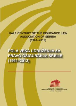 pola veka udruženja - Udruženje za pravo osiguranja Srbije
