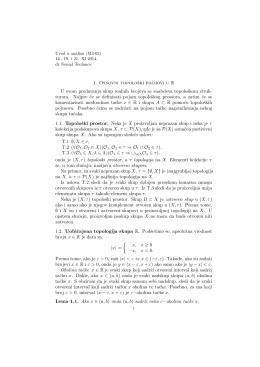1. Osnovni topološki pojmovi u R U ovom predavanju skup realnih
