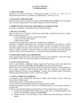 """""""LA FESTA CRYSTAL"""" Pravilnik promocije 1 . ORGANIZATOR"""