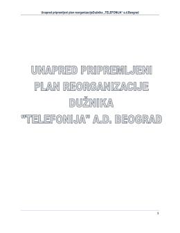 """Unapred pripremljeni plan reorganizacijeDuţnika """"TELEFONIJA"""