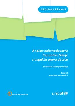 Analiza zakonodavstva Republike Srbije s aspekta - UNICEF-a