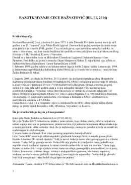RAZOTKRIVANJE CECE RAŽNATOVIĆ (BR. 01, 2014)