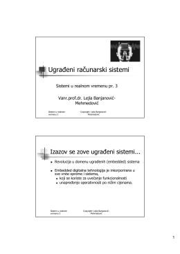 SRV 3 Ugradeni racunarski sistemi - Vanr.prof.dr. Lejla Banjanović