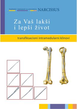 Za Vaš lakši i lepši život - Implantati i instrumenti za osteosintezu