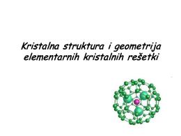 Kristalna struktura i geometrija elementarnih