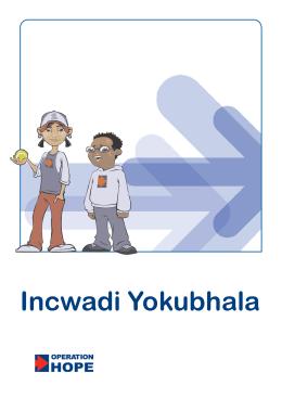 Incwadi Yokubhala - Banking on Our Future