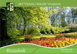 Rasadnik Rasadnik - JKP Čistoća i Zelenilo Zrenjanin