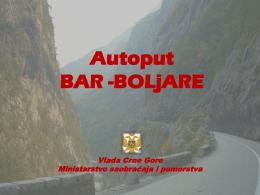 Autoput BAR BOLJARE - Ministarstvo saobraćaja i pomorstva