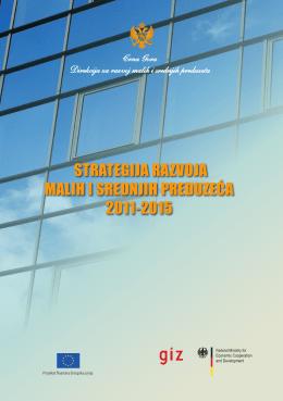 STRATEGIJA RAZVOJA MALIH I SREDNJIH PREDUZEĆA 2011-2015