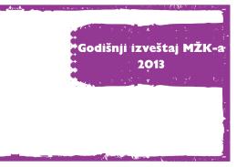 Godišnji izveštaj MŽK-a 2013