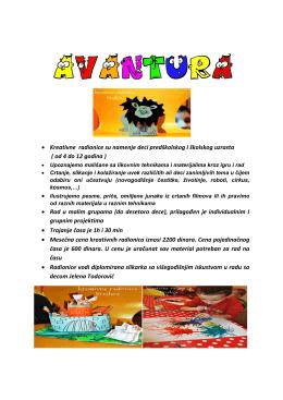 • Kreativne radionice su namenje deci predškolskog I