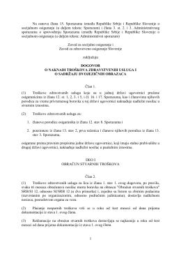 1 Na osnovu člana 15. Sporazuma izmeu Republike Srbije i