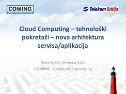 Cloud Computing – tehnološki pokretači – nova