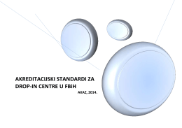AKREDITACIJSKI STANDARDI ZA DROP-IN CENTRE U FBiH