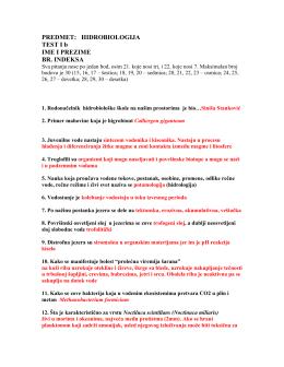 PREDMET: HIDROBIOLOGIJA TEST I b IME I PREZIME BR. INDEKSA