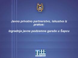 Javno privatno partnerstvo, iskustva iz prakse: Izgradnja javne