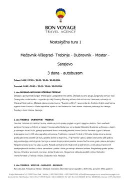 Nostalgična tura 1 Mećavnik-Višegrad- Trebinje