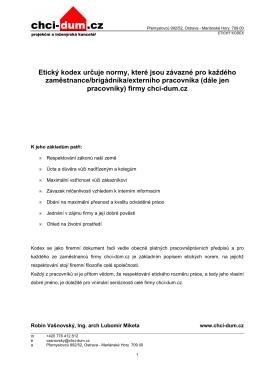 Etický kodex určuje normy, které jsou závazné pro - chci