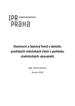 Domovní a bytový fond v detailu pražských městských částí z