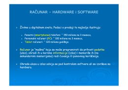 RAČUNAR RAČUNAR – HARDWARE i SOFTWARE