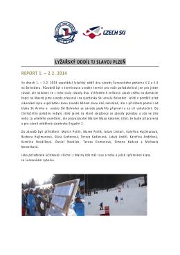 Belveder 1. - 2. února 2014