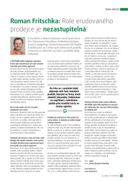 Roman Fritschka: Role erudovaného prodejce je - OK