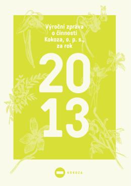 Výroční zpráva o činnosti KOKOZA, o.p.s. 2013