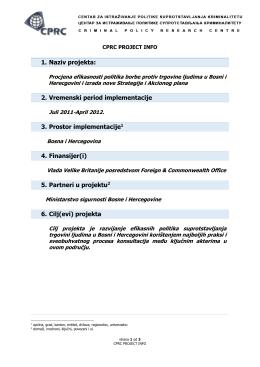 1. Naziv projekta: 2. Vremenski period implementacije 3