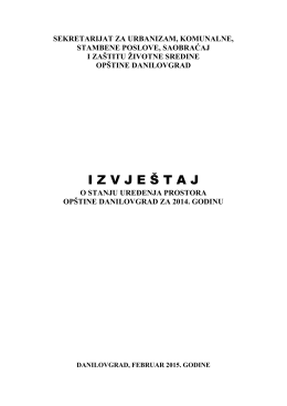 Izvještaj o stanju uređenja prostora opštine Danilovgrad za 2014