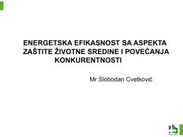 Mr Slobodan Cvetković, savetnik u Ministarstvu životne sredine i