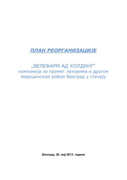 Izmenjeni predlog PLANA REORGANIZACIJE - Maj 2013