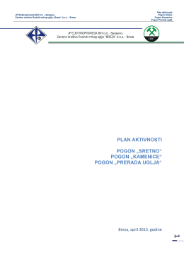 Plan aktivnosti - jama Sretno, jama Kamenica, prerada ulja