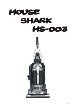 1 - House Shark