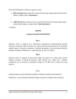 1. WBL city project doo Banja Luka , kao korisnik koncesije, kojeg