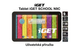 Tablet iGET SCHOOL N9C Uživatelská příručka