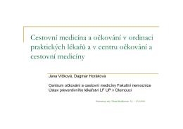 Cestovní medicína a očkování v ordinaci praktických lékařů a v